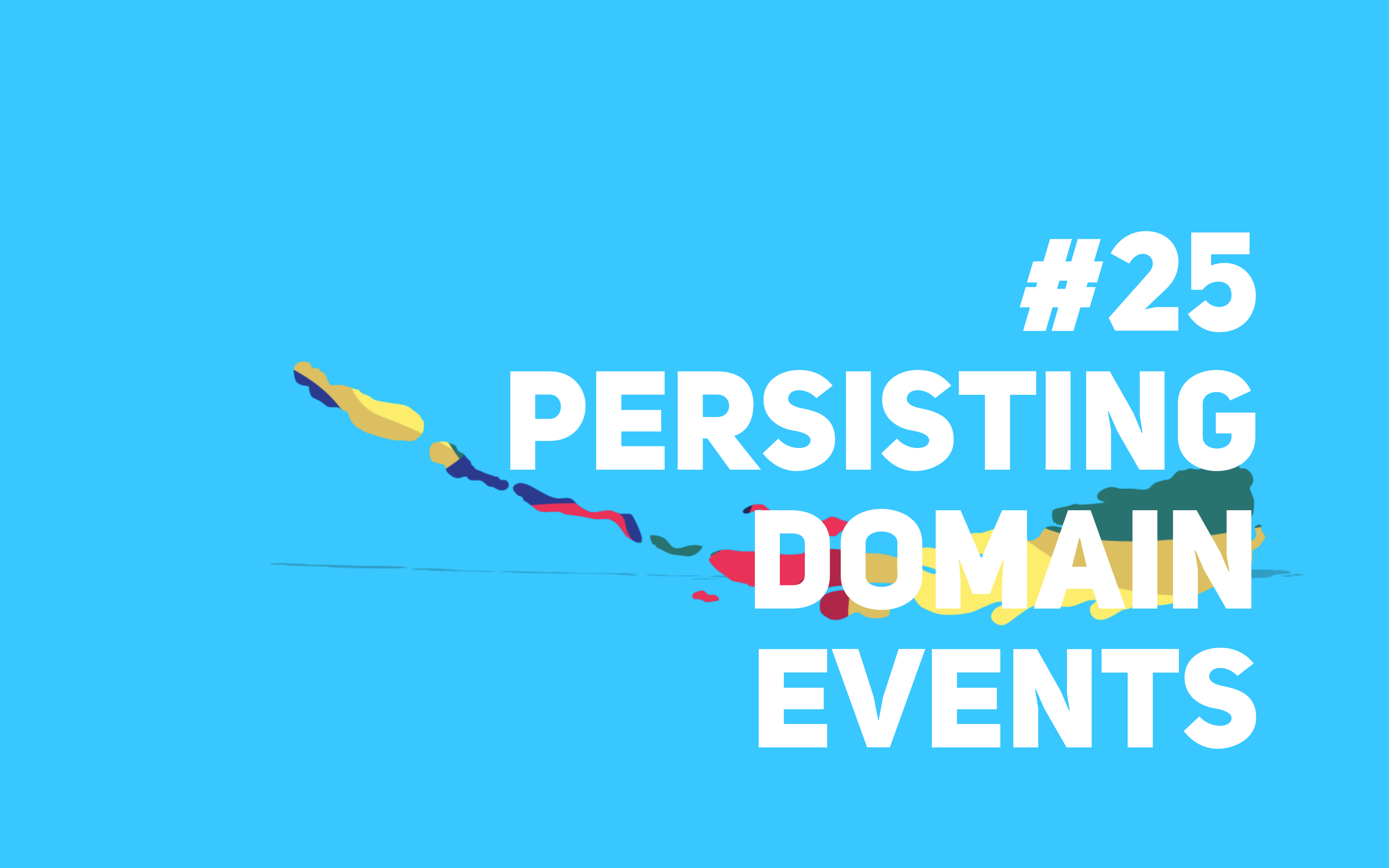 image from Rigor Talks – PHP – #25 – Persisting Domain Events (Spanish)